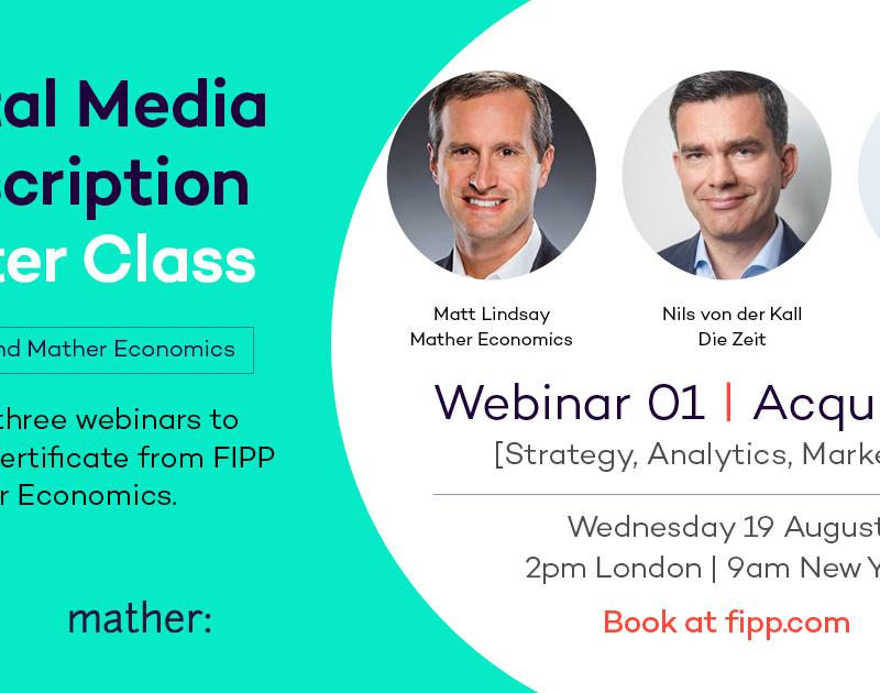 Digital Media Subscription Master Class: Acquisition