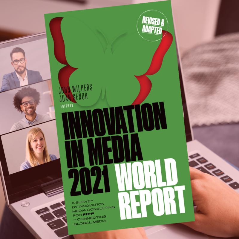 FIPP Innovation in Media 2021 World Report