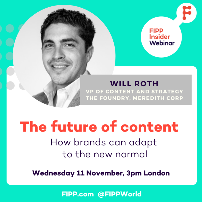 FIPP Insider webinar: Meredith's Will Roth on The Future of Content