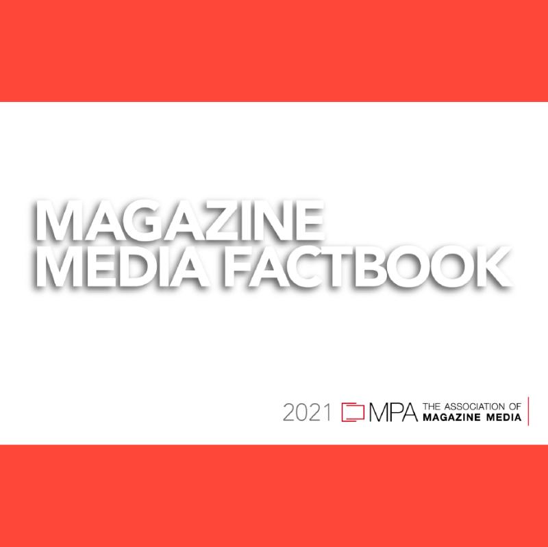 MPA Magazine Media Factbook 2021